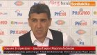 Kayseri Erciyesspor - Şanlıurfaspor Maçının Ardından
