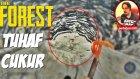 Tuhaf Çukur | The Forest Türkçe Multiplayer | Bölüm 2 |  Oyun Portal