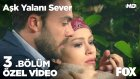 Aşk Yalanı Sever 3. Bölüm - Ferit ile Peri Tartışmanın Heyecanına Kapılırsa! (18 Nisan Pazartesi)