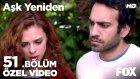 Aşk Yeniden 51. Bölüm - Ertan, Selim'in Peşini Bırakmıyor! (19 Nisan Salı)