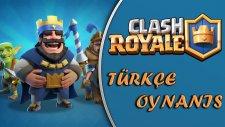 Clash Royale Türkçe : Bölüm 3 / İkinci Arena! - Spastikgamers2015