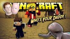 Babamın Organlarını Parçaladım! - (Who's Your Daddy Minecraft)