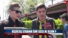 Yeni Beşiktaş Stadının İsmi Ne Olsun? - Sokak Röportajı