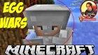 45 Dakikalık Kapışma | Minecraft Türkçe Egg Wars | Bölüm 31 | Oyun Portal