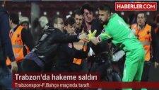 Başsavcılık, Trabzonspor - Fenerbahçe Maçıyla İlgili Soruşturma Başlattı