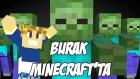 Burak Minecraft'ta - Evimizi Bastılar - Bölüm 3 - Sezon 2 - Burak Oyunda