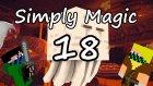 Simply Magic | Bölüm 18 | Ghast bulmak neden bu kadar zor??