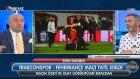 Sinan Engin'den Fenerbahçe - Trabzonspor Tavsiyesi (Beyaz Futbol 24 Nisan Pazar)