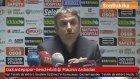 Gaziantepspor-Gençlerbirliği Maçının Ardından  İbrahim Üzülmez'in Konuşması