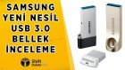 Samsung Usb 3.0 Flash Drive Ailesi İnceleme - Shiftdeletenet