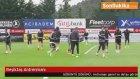 Beşiktaş Antrenmanı