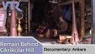 Documentary: Remain Behind Cikrikcilar Hill