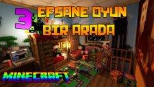 3 Efsane Oyun Bir Arada!! - Minecraft'ta Efsaneler Savaşıyor!