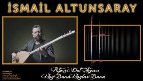 İsmail Altunsaray - Potpori