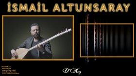 İsmail Altunsaray - O Kız