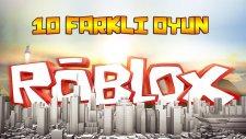 10 Farklı Oyun!! - (Türkçe Roblox)   - Ahmet Aga