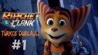 Galaksi Koruyucusu ! | Ratchet & Clank PS4 Türkçe Bölüm 1