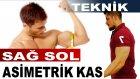 Sağ Sol Göğüs ve Kol Kası Asimetri - Dengesizliği - Hakan Fitness
