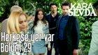 Herkese Yer Var | Kara Sevda 29.Bölüm (4 Mayıs Çarşamba)
