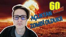 Açlıktan Zombi Olduk!! (60 Seconds) -Ahmet Aga