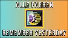 Alle Farben - Remember Yesterday (feat. Perttu & Michael Schulte)