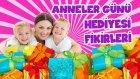 Anneler Günü Hediyesi Fikirleri | Anneme Ne Alayım?