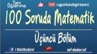 100 Soruda YGS Matematik 3.Bölüm / Tam İsabet Serisi