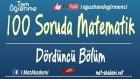 100 Soruda YGS Matematik 4.Bölüm / Tam İsabet Serisi