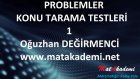 Problemler Konu Tarama Testi / 1 Test