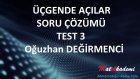 Üçgende Açılar Soru Çözümü Test 3