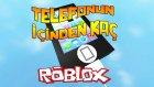 TELEFONUN İÇİNDEN DIŞARI ÇIKMAYA ÇALIŞIYORUM!! - (Roblox)
