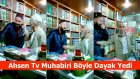 Ahsen Tv Muhabiri Dayak Yedi