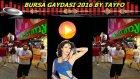 Bursalı Göksel Bursa Gaydası 2016