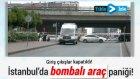 Mecidiyeköy'de Bombalı Araç Paniği - Ahsen Tv