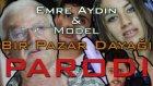 """Emre Aydın & Model - """"Bir Pazar Dayağı"""" PARODİ"""
