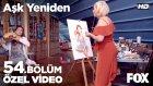 Aşk Yeniden 54. Bölüm - Mukaddes ile Zeynep'in Can Sıkıntısı Aktiviteleri... (10 Mayıs Salı)