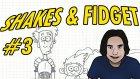 Harbi Baya Zevkli Oyun He | Hayvan Gibi Görev Yapıyorsunuz Ya | Shakes & Fidget #3