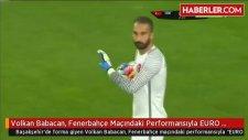 Babacan, Fenerbahçe Maçındaki Performansıyla EURO 2016'yı Garantiledi