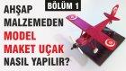 Ahşap Malzemeden Model Maket Uçak Nasıl Yapılır? (Bölüm 1)
