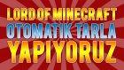 Otomatik Tarla - Modlu Lord Of Minecraft #3