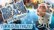BOOM BEACH MOVIE DOCTOR T VERSION - FULL BOOM BEACH MOVIE ANIMATION ¦ HD - TÜRKÇE ALTYAZILI