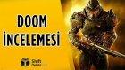 Doom İncelemesi - Shiftdeletenet