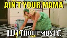 Jennifer Lopez'in Ain't Your Mama Klibi Müziksiz Olsaydı