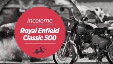 Royal Enfield Classic 500 Battle Green Test sürüşü | 14.05.2016 Test Günü - Motovlog