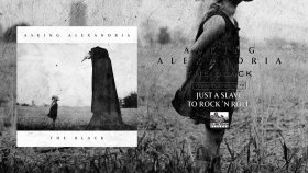 Asking Alexandria - Just a Slave to Rock 'n Roll