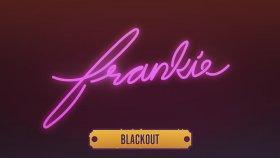 Frankie - Blackout (Audio)