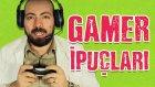 Gamer'lar İçin 3 Tuhaf Ama Faydalı İpucu - Yap Yap