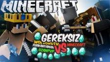 Gereksiz & OzanPvP vs wolvoroth & FurkanYaman (Minecraft)