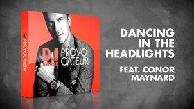 DJ Antoine feat. Conor Maynard - Dancing In The Headlights (Radio Edit)