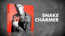 DJ Antoine – Snake Charmer (DJ Antoine vs Mad Mark 2k16 Radio Edit)
